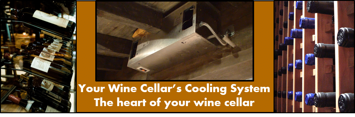 Your Wine Cellars Cooling System - The Heart of your wine cellar